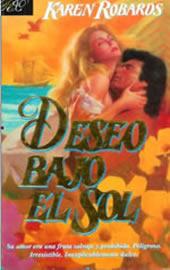 Deseo Bajo El Sol  by  Karen Robards