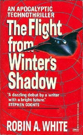 The Flight from Winters Shadow Robin A. White