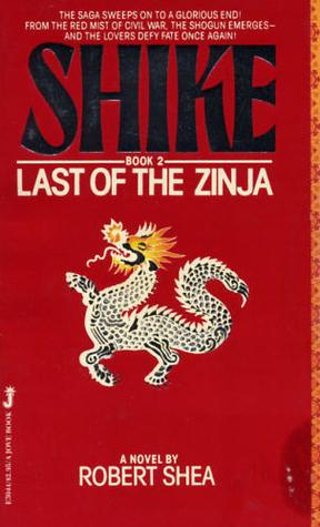 Last of the Zinja (Shike 2) Robert Shea