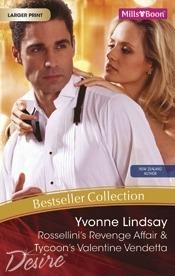 Rossellini's Revenge Affair & Tycoon's Valentine Vendetta Yvonne Lindsay