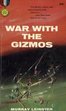 War with the Gizmos Murray Leinster