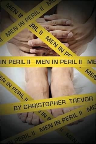 Men in Peril II Christopher Trevor