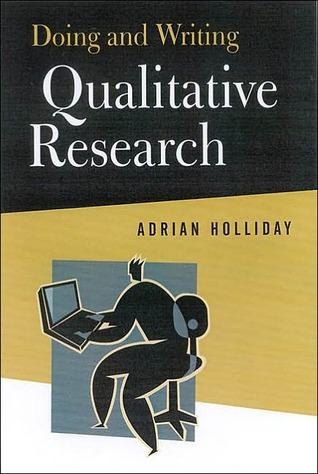 Doing and Writing Qualitative Research Adrian Holliday