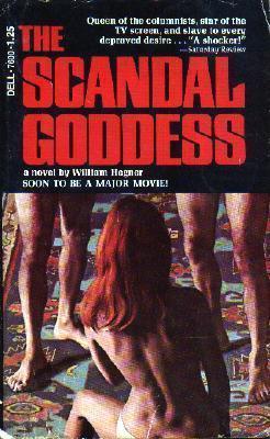 The Scandal Goddess  by  William Hegner