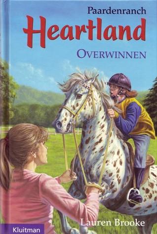 Overwinnen (Heartland: Paardenranch, #8) Lauren Brooke