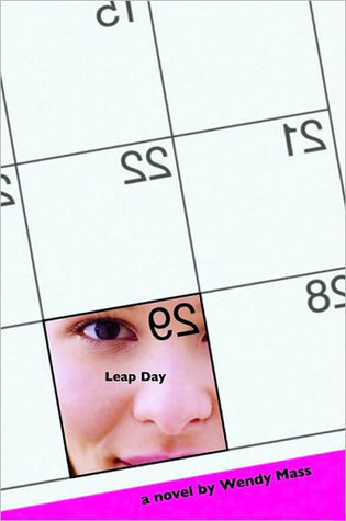 Leap Day  by  Wendy Mass