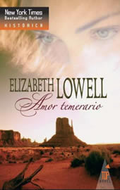 Amor Temerario  by  Elizabeth Lowell