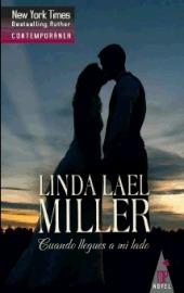 Cuando Llegues A Mi Lado  by  Linda Lael Miller