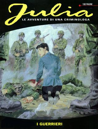 Julia n. 57: I guerrieri Giancarlo Berardi