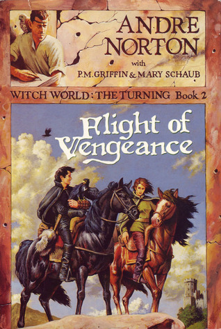 Flight of Vengeance (Witch World Series 3: The Turning, #2) Andre Norton