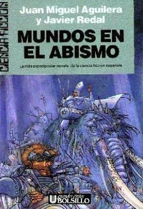 Mundos en el abismo  by  Juan Miguel Aguilera
