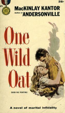 One Wild Oat MacKinlay Kantor
