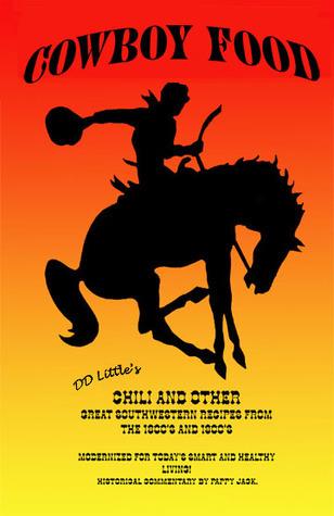 Cowboy Food  by  D.D. Little