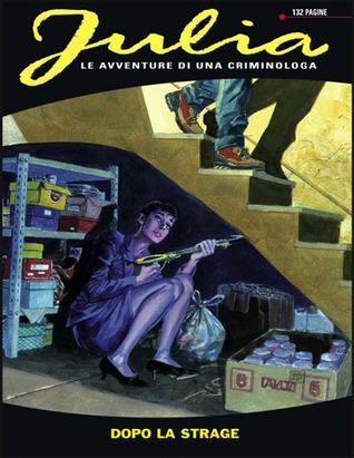 Julia n. 116: Dopo la strage Giancarlo Berardi