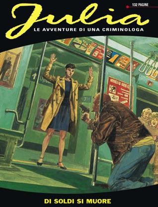 Julia n. 121: Di soldi si muore  by  Giancarlo Berardi