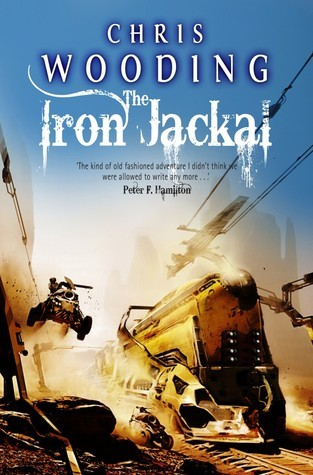 The Iron Jackal (Tales of the Ketty Jay, #3)  by  Chris Wooding