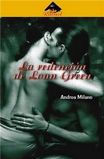 La redención de Loan Green  by  Andrea Milano