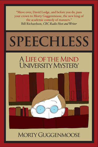 Speechless - A Life of the Mind University Mystery  by  Morty Guggenmoose