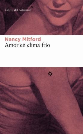 Amor en clima frío  by  Nancy Mitford