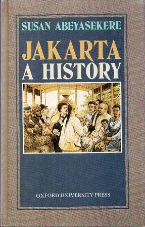Jakarta: A History  by  Susan Abeyasekere