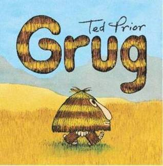 Grug (Grug Series)  by  Ted Prior