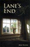 Lanes End  by  Julie C. Round