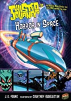 Twisted Journeys: Horror in Space, No. 18  by  J.E. Young