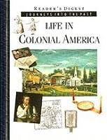 Lebensalltag Im Kolonialen Amerika  by  Readers Digest Association