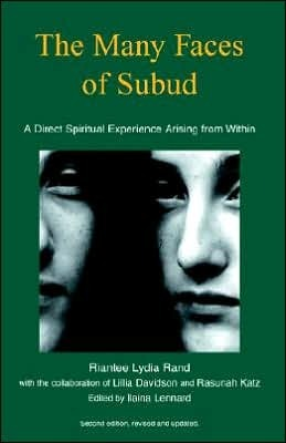 The Many Faces of Subud  by  Riantee Lydia Rand