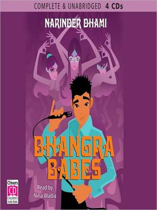 Bhangra Babes: Bindi Babes Series, Book 3  by  Narinder Dhami