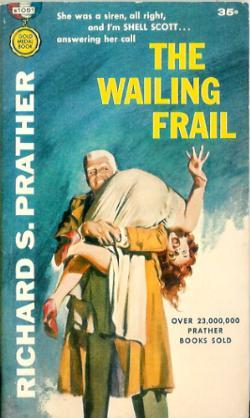 The Wailing Frail Richard S. Prather