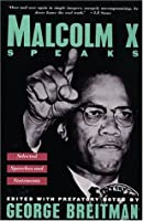 Malcolm X Speaks Out  by  Malcolm X