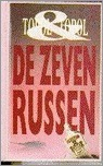 De zeven Russen  by  Edward Topol