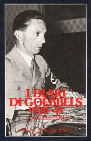 I diari di Goebbels 1939-1941 Joseph Goebbels