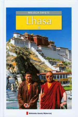 Lhasa. Miejsca święte #17 Natalia Bloch
