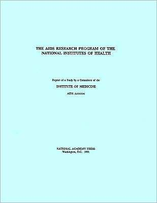 The AIDS Research Program of the National Institutes of Health Committee To Stud Institute Of Medicine