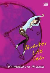 Quarter Life Fear  by  Primadonna Angela