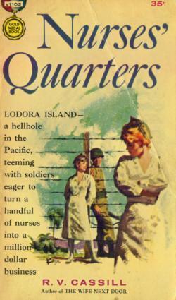 Nurses Quarters  by  R.V. Cassill