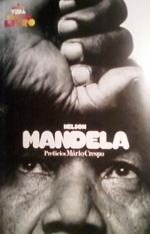 Nelson Mandela (A minha vida deu um livro, #2) Albrecht Hagemann