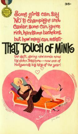That Touch Of Mink  by  John   Tessitore