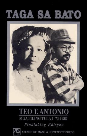 Taga sa Bato: Mga Piling Tula, 1973-1988  by  Teo T. Antonio