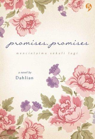 Promises, Promises  by  Dahlian