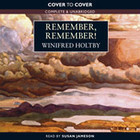Remember, Remember!: The Selected Stories of Winifred Holtby Winifred Holtby