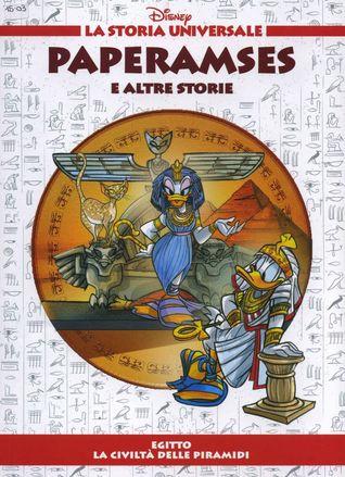 Paperamses e altre storie - Egitto: La civiltà delle piramidi Walt Disney Company