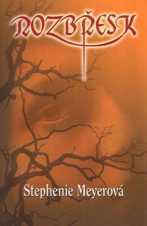 Rozbřesk (Twilight, #4) Stephenie Meyer