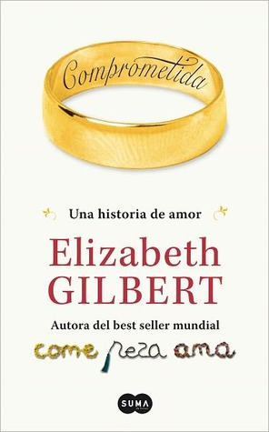 Comprometida Elizabeth Gilbert