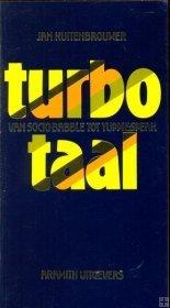 Turbotaal  by  Jan Kuitenbrouwer