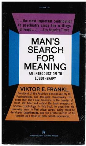 Man's Search for Meaning Viktor E. Frankl