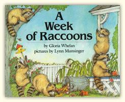 A Week of Raccoons Gloria Whelan