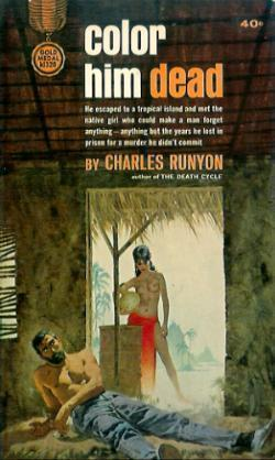 Color Him Dead  by  Charles W. Runyon